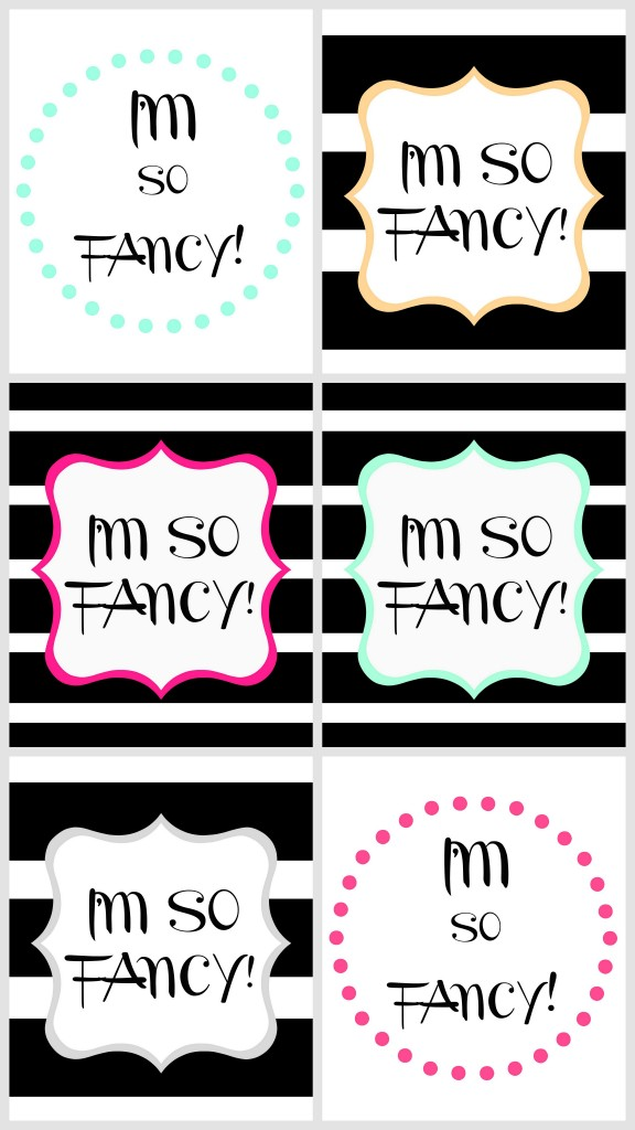 im so fancy free printables