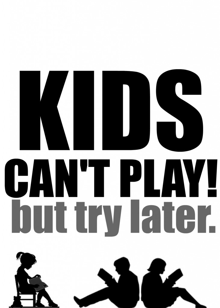 kids cant play printablenewgreyjpg